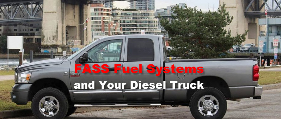 FASS Fuel Systems and Your Diesel Truck