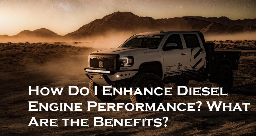 Enhance Diesel Engine Performance