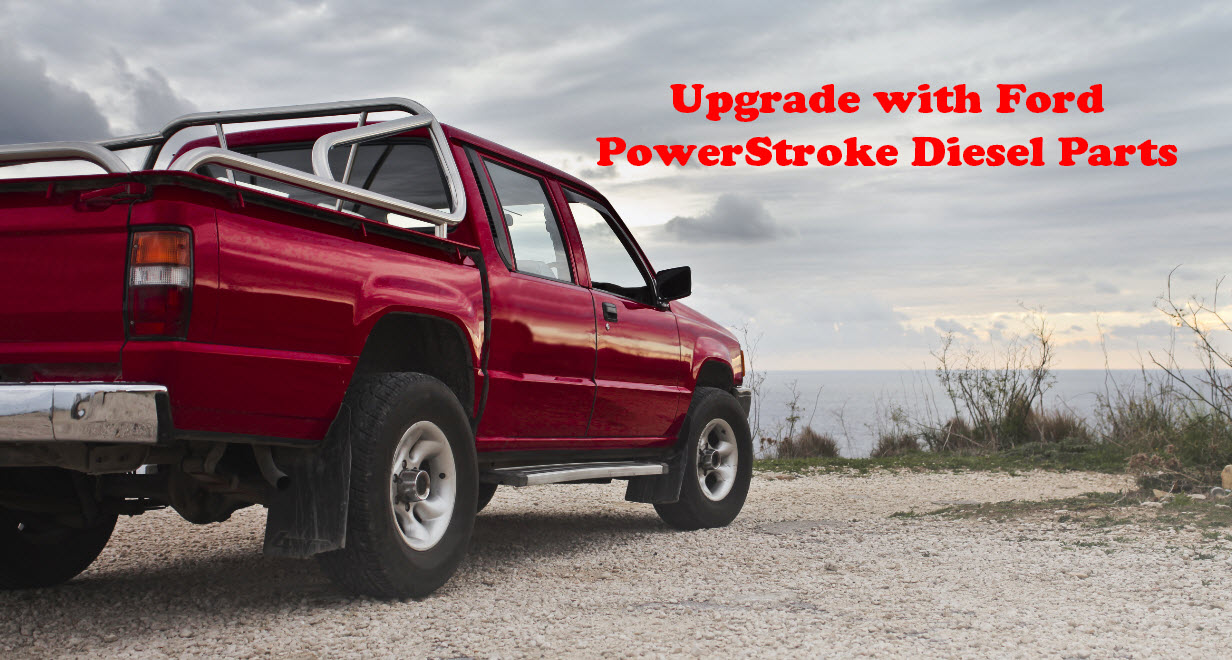 Upgrade with Ford PowerStroke Diesel Parts