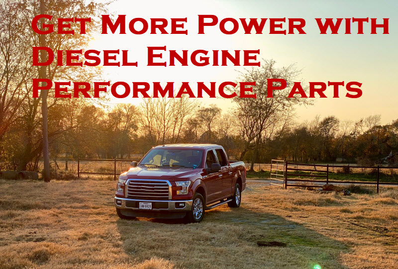 Get More Power with Diesel Engine Performance Parts