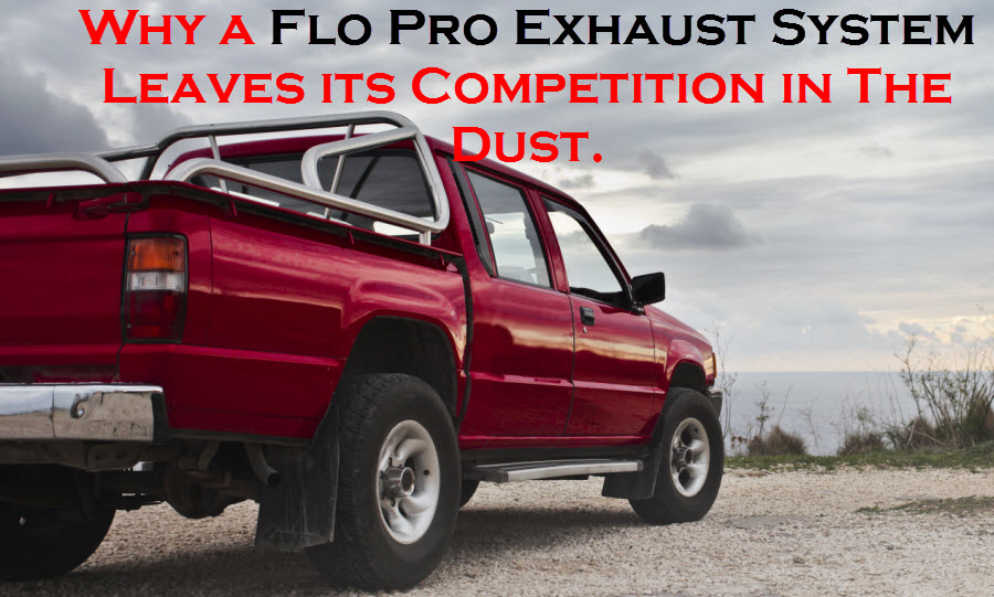 Flo Pro Exhaust System